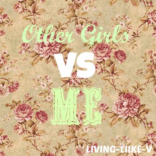 druge djevojke vs ja