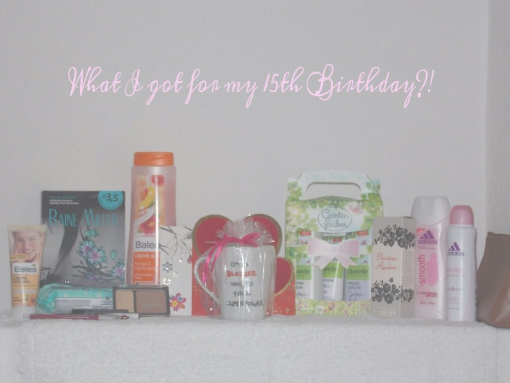 What I Got For My 15th Birthday?!